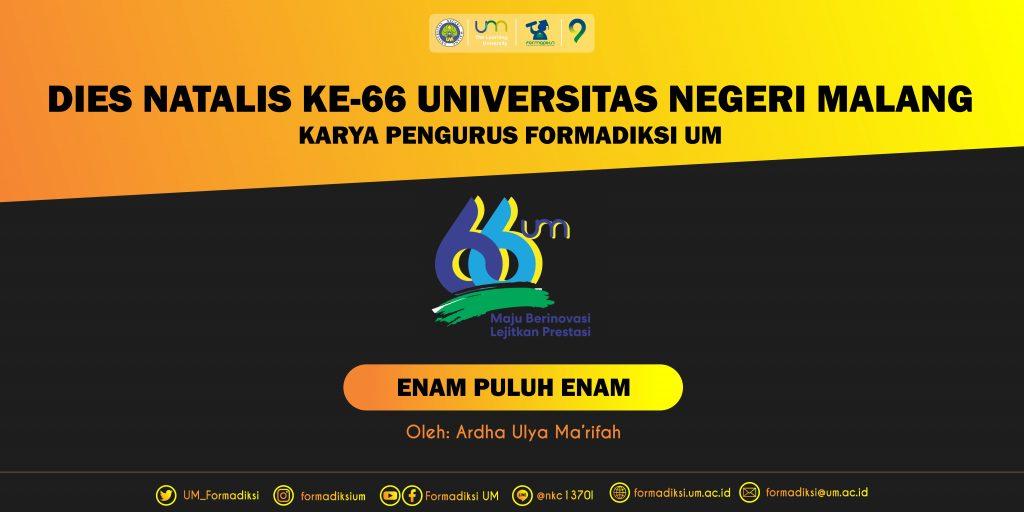 Enam Puluh Enam, Bidikmisi, Mahasiswa, Formadiksi, UM, Universitas Negeri Malang