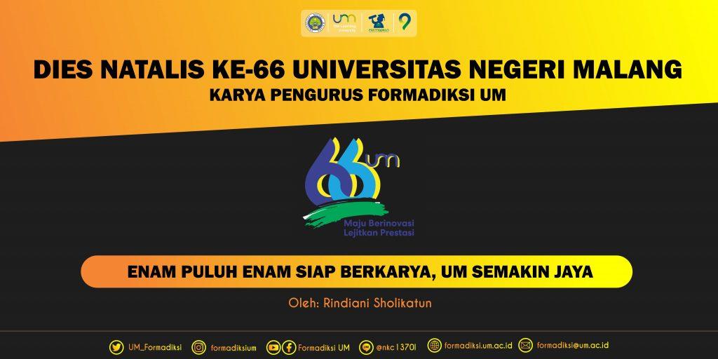 Enam Puluh Enam Siap Berkarya, UM Semakin Jaya, Bidikmisi, Mahasiswa, Formadiksi, UM, Universitas Negeri Malang