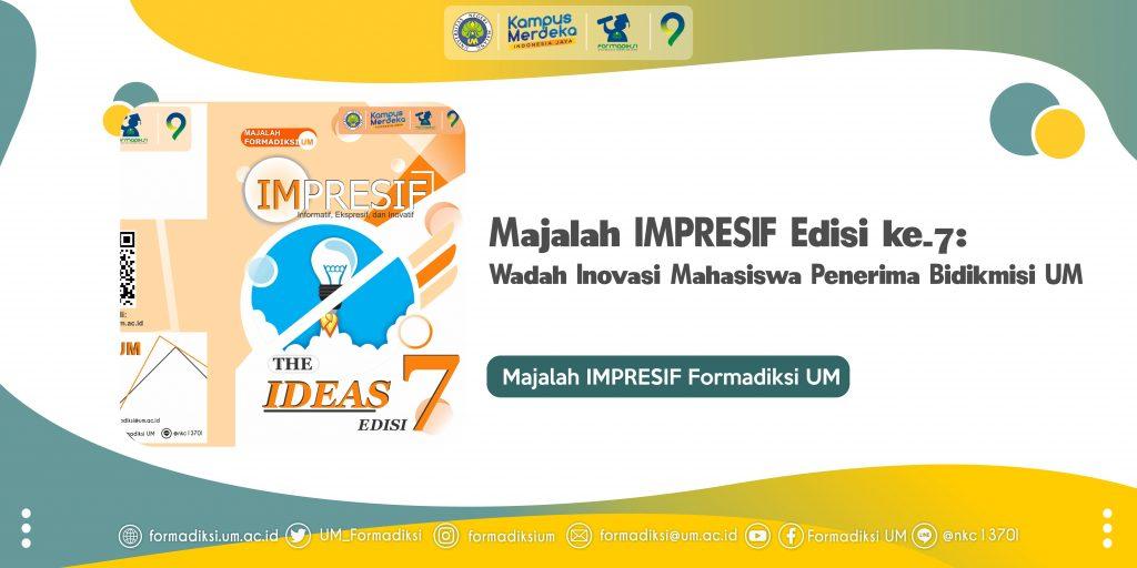 Majalah IMPRESIF Edisi 7: Wadah Inovasi Mahasiswa Penerima Bidikmisi UM