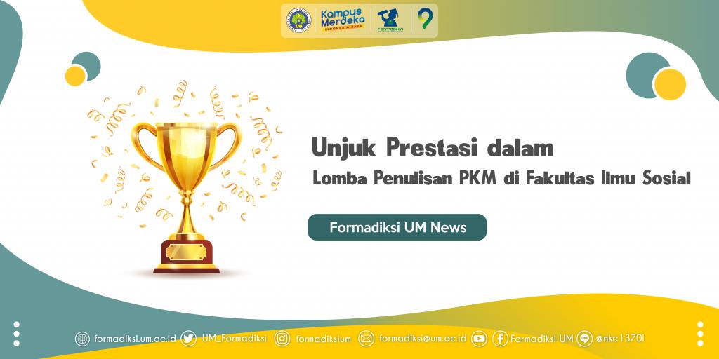 Unjuk Prestasi dalam Lomba Penulisan PKM di Fakultas Ilmu Sosial